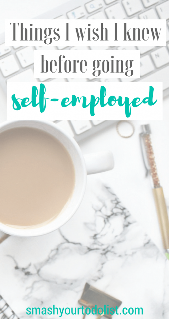 Things I wish I knew before going self employed